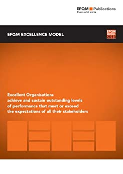 EFQM Excellence Model 2013 (English Edition) von [EFQM]