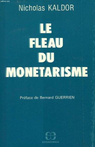 Le fléau du monétarisme