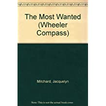 The Most Wanted (Compass Press Large Print Book Series)