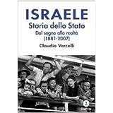 Israele. Storia dello Stato. Dal sogno alla realtà (1881-2007)
