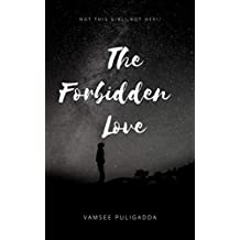 The Forbidden Love: An Intense Story of Reya and Aahan (Not This Girl, Not Her Book 1)
