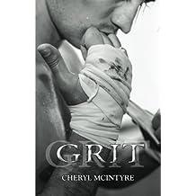 Grit (A Dirty Sequel) by Cheryl McIntyre (2016-01-07)