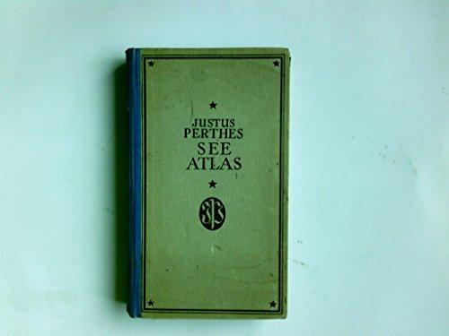 Justus Perthes See-Atlas.