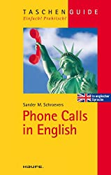 Phone Calls in English: TaschenGuide (Haufe TaschenGuide)