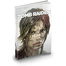 Tomb Raider. The art of survival