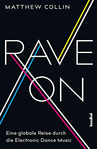 Rave On: Eine globale Reise durch die Electronic Dance Music