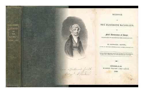 Memoir of Mrs. Elizabeth McFarland Or, Full Assurance of Hope - the Reward of Diligence in the Christian Life par Nathaniel (1799-1878) Bouton