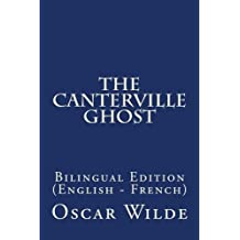 The Canterville Ghost: Bilingual Edition (English - French)