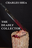 The Deadly Collector (The Detective Brick Brikler Series Book 2) (English Edition)