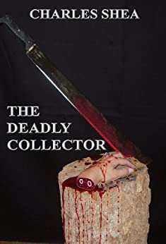 The Deadly Collector (The Detective Brick Brikler Series Book 2) (English Edition) par [Shea, Charles]
