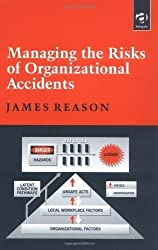 Managing the Risks of Organizational Accidents 1st (first) by James T. Reason (1997) Paperback