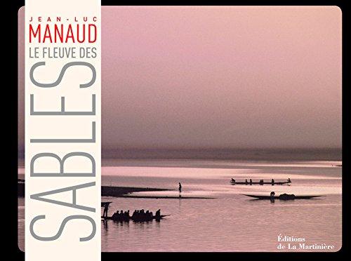 Le fleuve des sables par Martine Ravache