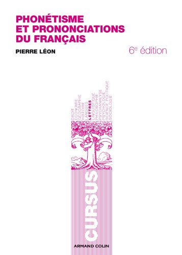 Phonétisme et prononciations du français