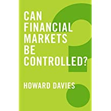 Can Financial Markets be Controlled? (Global Futures, Band 1)