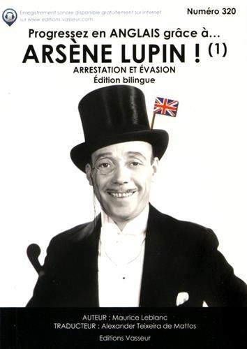 Progresser en anglais grâce à Arsène Lupin par Maurice Leblanc
