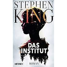 Das Institut: Roman