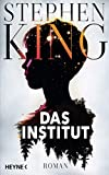 Das Institut: Roman - Stephen King