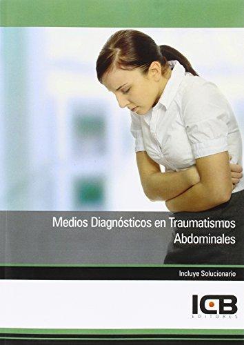 Medios Diagnósticos en Traumatismos Abdominales por ICB editores