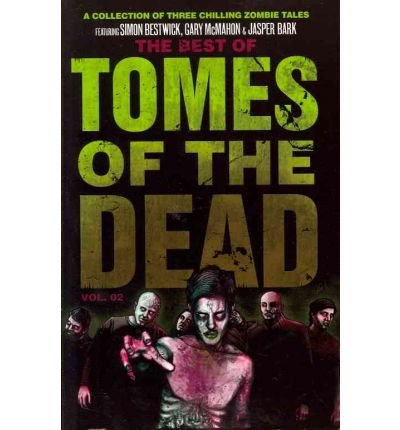 [(The Best of Tomes of the Dead, Volume 2)] [Author: Simon Bestwick] published on (August, 2011)
