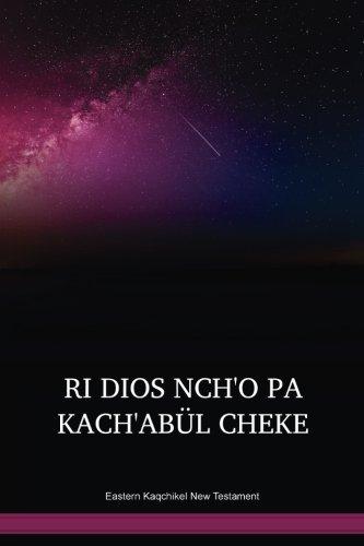 Eastern Kaqchikel New Testament