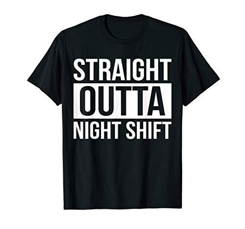 Medizinische Humor T-shirt (STRAIGHT OUTTA NIGHT SHIFT Lustige Krankenschwester RN T-Shirt)