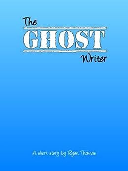 The Ghost Writer by [Thomas, Ryan]