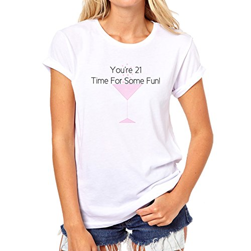 21 Birthday TIme For Fun Cocktail Alcohol Damen T-Shirt Weiß