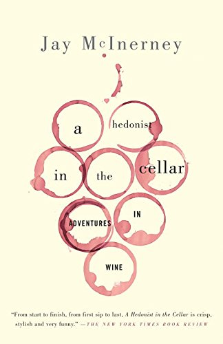 A Hedonist in the Cellar: Adventures in Wine (English Edition) -