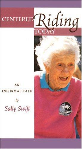 Preisvergleich Produktbild Centered Riding Today: An Informal Talk by Sally Swift [VHS]