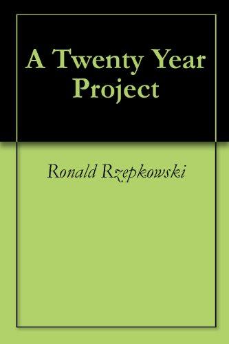 A Twenty Year Project