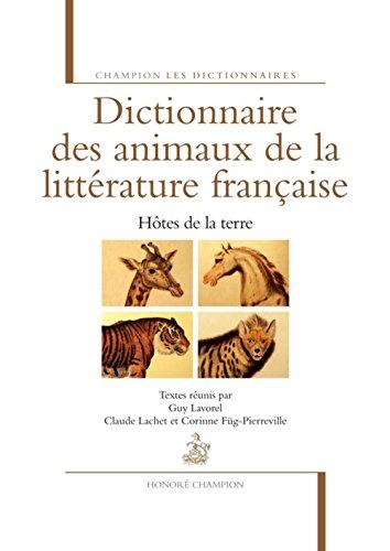 Dictionnaire des animaux de la littérature française par Guy Lavorel
