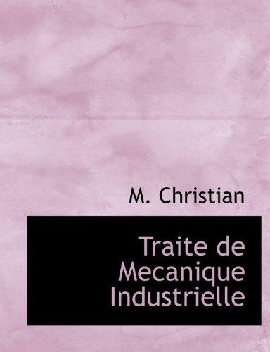 Traite de Mecanique Industrielle
