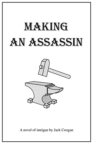 MAKING AN ASSASSIN (English Edition)