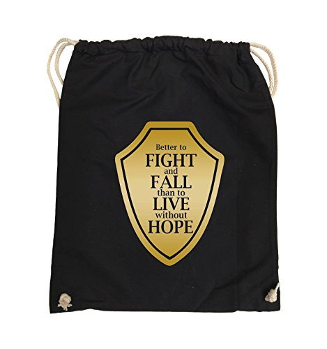 Comedy Bags - Better to fight and fall than to live wihtout hope - Turnbeutel - 37x46cm - Farbe: Schwarz / Pink Schwarz / Gold