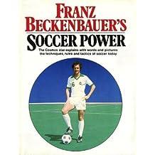 Franz Beckenbauer's Soccer Power: Technique, Tactics, Training.