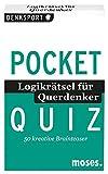 Pocket Quiz Logikrätsel für Querdenker (Pocket Quiz / Ab 12 Jahre /Erwachsene)