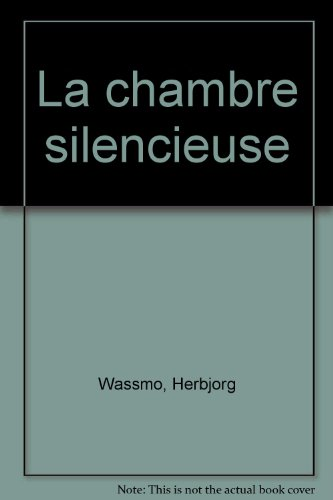 La Chambre Silencieuse [Pdf/ePub] eBook