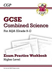 New Grade 9-1 GCSE Combined Science: AQA Exam Practice Workbook - Higher (CGP GCSE Combined Science 9-1 Revision)