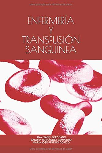 ENFERMERÍA Y TRANSFUSIÓN SANGUÍNEA