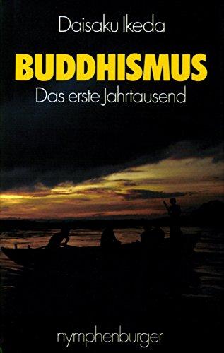 Buddhismus - Das erste Jahrtausend