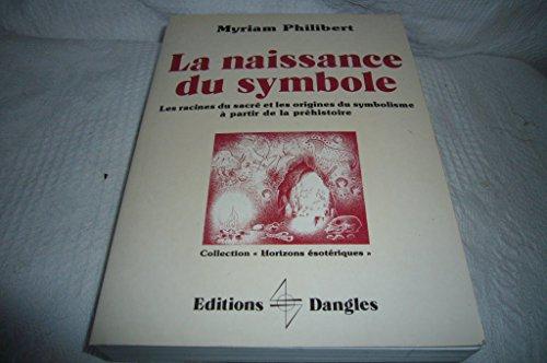 La naissance du symbole