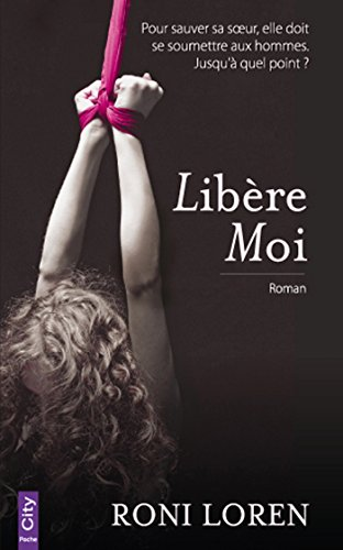 Libère-moi (French Edition)