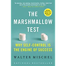 The Marshmallow Test: Mastering Self-Control (English Edition)