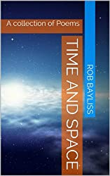 Time and Space: A collection of Poems