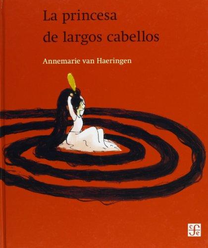 La princesa de largos cabellos por Annemarie Van Haeringen