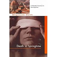 [ [ [ Death in Springtime (Marshal Guarnaccia Investigation (Paperback)) [ DEATH IN SPRINGTIME (MARSHAL GUARNACCIA INVESTIGATION (PAPERBACK)) ] By Nabb, Magdalen ( Author )Oct-01-2005 Paperback