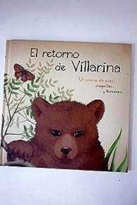 El retorno de Villarina: una historia de osos, urogallos y humanos par  Varios autores