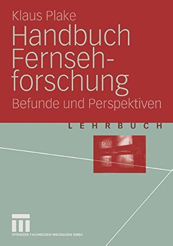 Handbuch Fernsehforschung: Befunde und Perspektiven