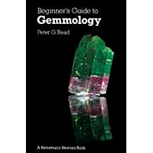 Beginner's Guide to Gemmology (English Edition)