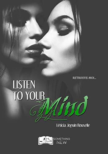 Listen to your Mind (Something New) par [Joguin-Rouxelle, Léticia]